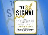 """Cartea """"Semnalul de 3%"""" a lui Jasn Kelly – Tehnica de investiții care îți va schimba viața"""