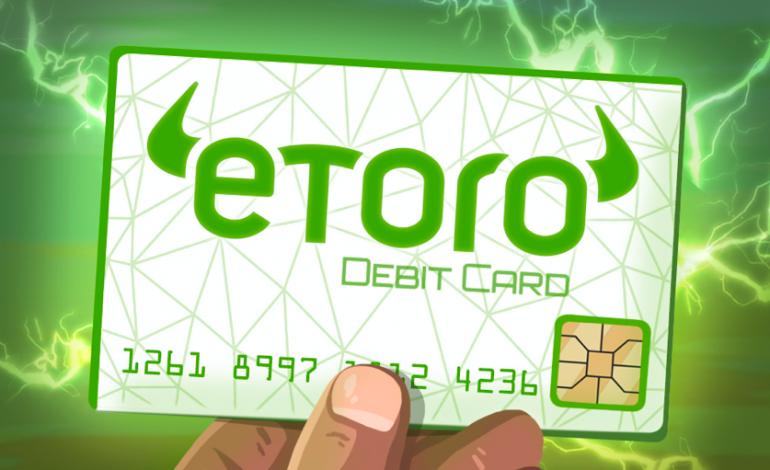 eToro urmează să lanseze un card de debit crypto în 2020