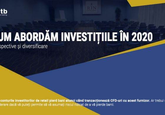 Conferință – Cum abordăm investițiile în 2020 – perspective și diversificare