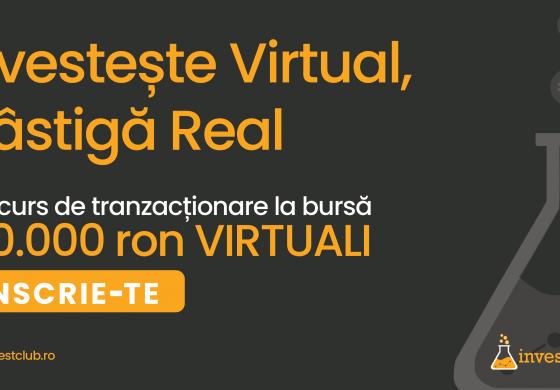 """Invest Club lansează CONCURS-ul de tranzacționare """"Investește virtual, câștigă real"""". Înscrie-te în Portalul Investitorilor din România!"""